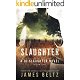 Slaughter: A DJ Slaughter Novel