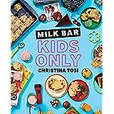 Milk Bar: Kids Only: Kids Only