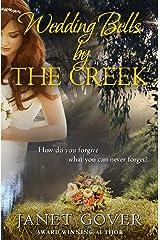 Wedding Bells By The Creek: A Coorah Creek Novella Kindle Edition