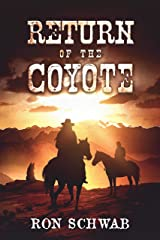 Return of the Coyote (The Coyote Saga Book 2) Kindle Edition