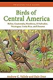 Birds of Central America: Belize, Guatemala, Honduras, El Salvador, Nicaragua, Costa Rica, and Panama (Princeton Field Guides) (English Edition)