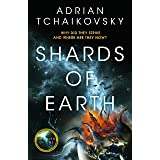 Shards of Earth: The Final Architecture Book 1: First in an extraordinary new trilogy, from the winner of the Arthur C. Clark