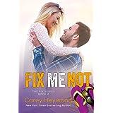 Fix Me Not (THE FIX SERIES Book 2)