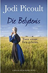 Die Belydenis: Twee vroue. Een geheim (Afrikaans Edition) Kindle Edition