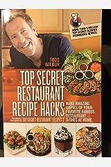 Top Secret Restaurant Recipe Hacks Paperback