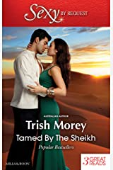 Tamed By The Sheikh/Duty And The Beast/The Sheikh's Last Gamble/Shackled To The Sheikh (By Request) Kindle Edition
