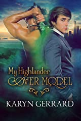 My Highlander Cover Model (Heroes of Time Travel Anthology Series Book 1) Kindle Edition