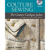Couture Sewing: The Couture Cardigan Jacket: Sewing Secrets…