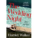 The Wedding Night: A stylish and gripping thriller about deception and female friendship