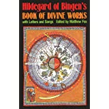 Hildegard of Bingen's Book of Divine Works: With Letters and Songs