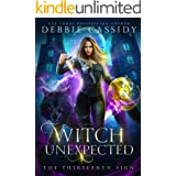 Witch Unexpected (The Thirteenth Sign Book 1)