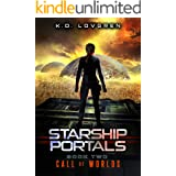 Call of Worlds: A Suspense-Filled Science Fiction AI Adventure (Starship Portals Book 2)