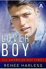 Lover Boy: All American Boy Kindle Edition
