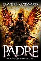 Padre: Raised from Death Kindle Edition