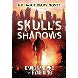Skull's Shadows (Plague Wars Series Book 2) (English Edition)