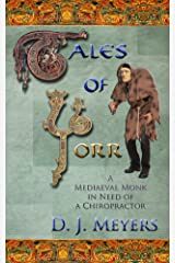 Tales of Yorr (2nd Edition): A Mediaeval Monk in Need of a Chiropractor (The Renaissance Series Book 1) Kindle Edition
