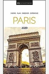 DK Eyewitness Paris: 2020 (Travel Guide) Kindle Edition