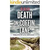 Death on Coffin Lane: a gripping crime novel set in the heart of the Lake District (A DCI Satterthwaite Mystery Book 3)