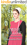 Amish Willow: Amish Romance (Amish Love Blooms Book 6) (English Edition)