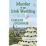 Murder at an Irish Wedding (An Irish Village Mystery Book 2)