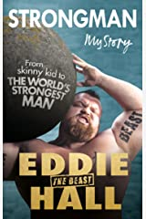Strongman: My Story Kindle Edition