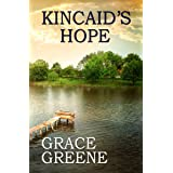 Kincaid's Hope: A Virginia Country Roads Novel (Single Title Novels)
