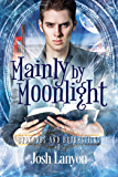 Mainly by Moonlight: Bedknobs and Broomsticks 1 (English Edition)