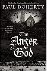 The Anger of God (The Brother Athelstan Mysteries) Kindle Edition