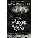 The Anger of God (The Brother Athelstan Mysteries)