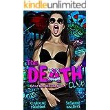 The Death Club: A Dark Romance (Dead Men Walking Book 1)