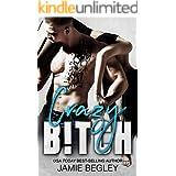 Crazy B!tch (Biker Bitches Book 5)