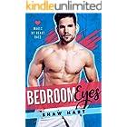 Bedroom Eyes (Makes My Heart Race Book 2)