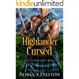 Highlander Cursed: A Scottish Time Travel Romance (Highlander In Time Book 6)