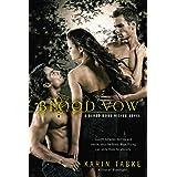 Blood Vow (A Blood Moon Rising Novel Book 3)