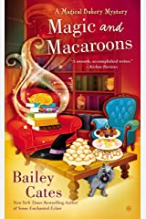 Magic and Macaroons (A Magical Bakery Mystery Book 5) Kindle Edition