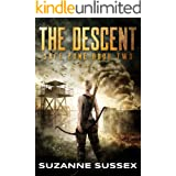The Descent: A Post-Apocalyptic Zombie Survival Series (Safe Zone Book 2)