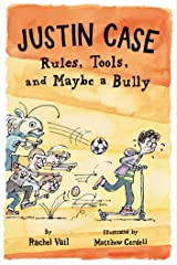Justin Case: Rules, Tools, and Maybe a Bully (Justin Case Series Book 3) Kindle Edition