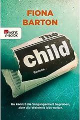 The Child: Du kannst die Vergangenheit begraben, aber die Wahrheit lebt weiter (Detective Bob Sparkes 2) (German Edition) Kindle Edition