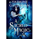 A Sacred Magic (The Wild Hunt Book 9)