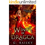 Wings of Dragca: A Reverse Harem Paranormal Romance. (Protected by Dragons Book 5)