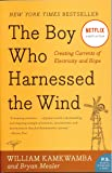 The Boy Who Harnessed the Wind: Creating Currents of Electri…