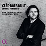 Clerambault: Cantates Francais