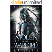 Stolen by the Warlord: A Sci-Fi Alien Warrior Romance (Ash P…