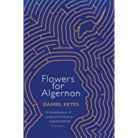 Flowers For Algernon: A Modern Literary Classic (S.F. MASTER…