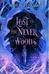 Lost in the Never Woods Kindle Edition