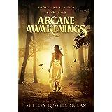Arcane Awakenings Books One and Two (Arcane Awakenings Novella Series Book 1)
