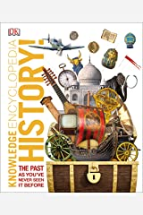 Knowledge Encyclopedia History!: The Past as You've Never Seen it Before (Knowledge Encyclopedias) Kindle Edition