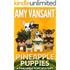 Pineapple Puppies: A Pineapple Port Mystery: Book Nine - A cozy dog mystery (Pineapple Port Mysteries 9)