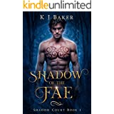 Shadow of the Fae: A Fated Mates Fae Romance (Shadow Court Book 1)