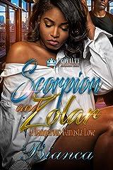 Scorpion & Zolar: A Dangerous Gangsta Love Kindle Edition